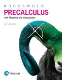 Precalculus with Modeling and Visualization