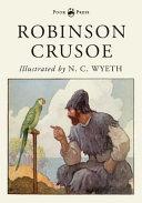 Robinson Crusoe Illustrated By N C Wyeth
