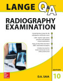 LANGE Q A Radiography Examination  Tenth Edition