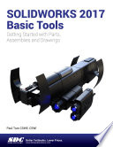 SOLIDWORKS 2017 Basic Tools