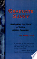 Graduate Savvy  Navigating the World of Online Higher Education