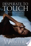 Desperate To Touch