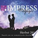 Impress Magazin Herbst 2015 (Oktober-Dezember.): Tauch ein in romantische Geschichten