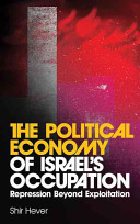 The Political Economy of Israel s Occupation