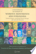 Biographical Dictionary of Women s Movements and Feminisms in Central  Eastern  and South Eastern Europe