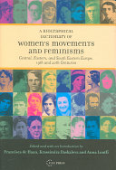 Biographical Dictionary of Women's Movements and Feminisms in Central, Eastern, and South Eastern Europe