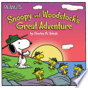 Snoopy And Woodstock's Great Adventure : through the wilderness in this...