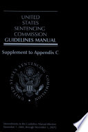 U. S. Sentencing Commission Guidelines Manual: Supplement to Appendix C