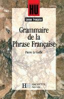 Grammaire de la phrase française - Livre de l'élève - Edition 1994 Book