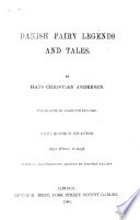 Danish Fairy Legends and Tales ... Translated by Caroline Peachey. With a memoir of the author. Third edition, enlarged. With 120 illustrations, etc