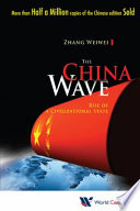 The China Wave : it provides an original, comprehensive &...