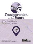 Transportation in the Future  Grade 3