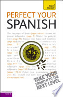 Perfect Your Spanish 2e Teach Yourself