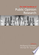 The SAGE Handbook of Public Opinion Research