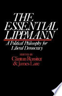 The Essential Lippmann : his views on such topics...