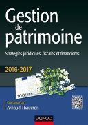 Gestion de patrimoine - 2016-2017 - 7e éd.