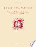 Le jeu de Marseille