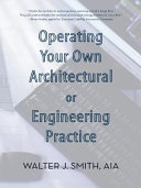 Book Operating Your Own Architectural or Engineering Practice