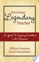 Becoming a Legendary Teacher
