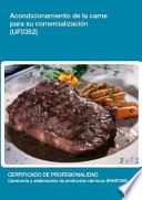 UF0352   Acondicionamiento de la carne para su comercializaci  n