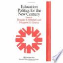 Education Politics for the New Century