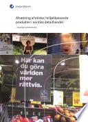 Afsætning af etiske/miljøtilpassede produkter i nordisk detailhandel
