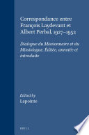 Correspondance entre François Laydevant et Albert Perbal, 1927-1952