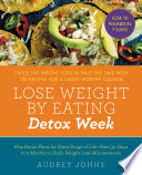 Lose Weight By Eating Detox Week