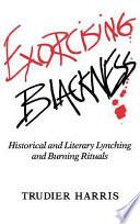 Exorcising Blackness