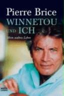 Winnetou und ich