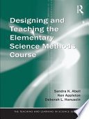Designing and Teaching the Elementary Science Methods Course
