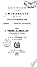 Geschiedenis van de godsdienst tot aan de stichting eener algemeene kerk