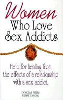 Women Who Love Sex Addicts