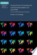 Trade Policy Flexibility and Enforcement in the WTO
