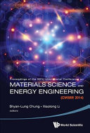Materials Science and Energy Engineering (CMSEE 2014): Proceedings of the 2014 International Conference - 2014 International Conference on Materials Science and Energy Engineering (CMSEE 2014)