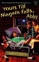 Yours Till Niagara Falls  Abby