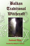 Balkan Traditional Witchcraft