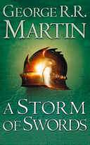 A Storm of Swords Complete Edition (Two in One) (A Song of Ice and Fire, Book 3) by George R. R. Martin