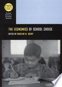 The Economics of School Choice