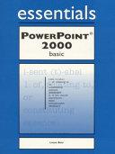PowerPoint 2000 Essentials Basic