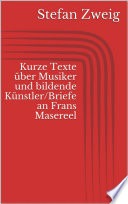 Kurze Texte   ber Musiker und bildende K  nstler Briefe an Frans Masereel