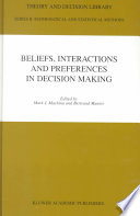 Beliefs Interactions And Preferences