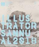 Illustrators Annual 2018. Ediz. Inglese : ...