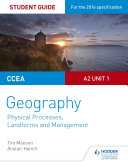 Ccea A2 Unit 1 Geography Student Guide 4 Physical Processes Landforms And Management
