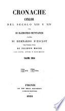 Cronache catalane del secolo xiii e xiv  una di R  Muntaner  l altra di B  d Esclot  Tr  ital  di F  Moise  con note