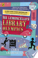 Mr Lemoncello's Library Olympics : lemoncello series by chris grabenstein, award-winning author and...