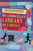 Mr Lemoncello's Library Olympics : lemoncello series by chris grabenstein, award-winning...
