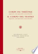 Corps du Théâtre / Il Corpo del Teatro