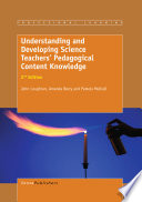 Understanding and Developing ScienceTeachers' Pedagogical Content Knowledge