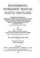 Engineering Workshop Manual for Students  Apprentices  Fitters  Turners  and General Machinists